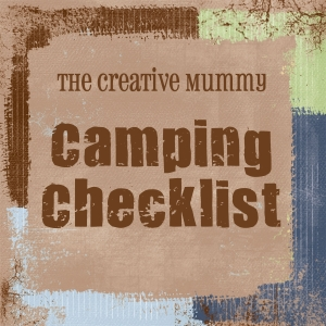 The Creative Mummy - Camping Checklist